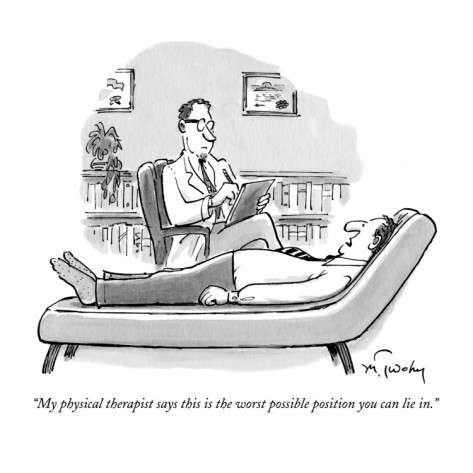 mike-twohy-my-physical-therapist-says-this-is-the-worst-possible-position-you-can-li-new-yorker-cartoon