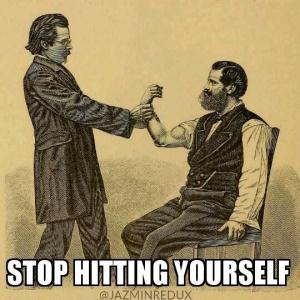 stop-hitting-yourself-meme